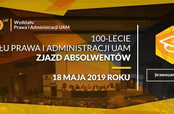 Jesteśmy współorganizatorem Zjazdu Absolwentów Wydziału Prawa UAM