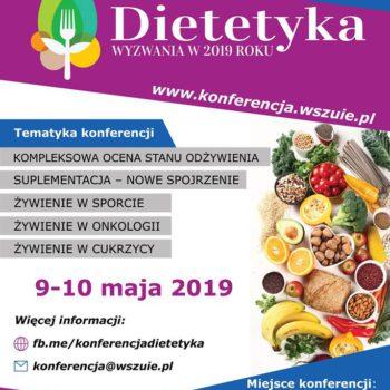 Objęliśmy patronatem konferencję Dietetyka – wyzwania w 2019 roku