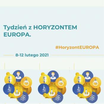Tydzień z Horyzontem Europa – zaproszenie na webinaria