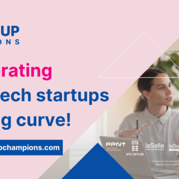 Accelerating deep-tech startups learning curve!