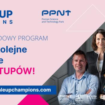 Międzynarodowy program Scale-up Champions jednym z najaktywniejszych projektów w PPNT