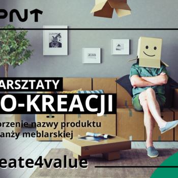 Tworzenie nazwy produktu z branży meblarskiej – warsztaty z Create4value